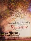 Rencontre - Jacqueline de Romilly