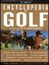 The Complete Encyclopedia of Golf - Derek Lawrenson