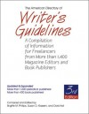 The American Directory of Writer's Guidelines: A Compilation of Information for Freelancers from More Than 1,400 Magazine Editors and Book Publishers - Brigitte M. Phillips