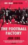 The Football Factory - John King