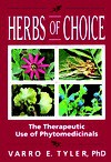 Herbs of Choice: The Therapeutic Use of Phytomedicinals - Varro E. Tyler