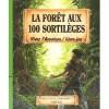 La forêt aux 100 sortilèges - Jean-Luc Bizien