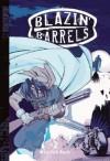 Blazin' Barrels Volume 2 - Min-Seo Park, Adam Arnold