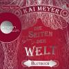 Blutbuch (Die Seiten der Welt 3) - Argon Verlag, Kai Meyer, Simon Jäger