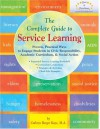 The Complete Guide to Service Learning: Proven, Practical Ways to Engage Students in Civic Responsibility, Academic Curriculum, & Social Action - Cathryn Berger Kaye