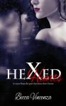 Hexed Hearts - Becca Vincenza
