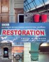 Restoration: Discovering Britain's Hidden Architectural Treasures - Philip Wilkinson, Griff Rhys Jones
