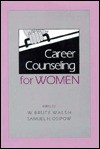 Career Counseling for Women - Walsh/Osip