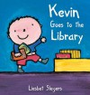Kevin Goes to the Library - Liesbet Slegers