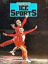 Ice Sports - Norman S. Barrett, Robert Burns