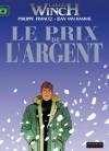 Le prix de l'argent - Jean Van Hamme, Philippe Francq