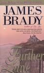 Further Lane: A Novel - James Brady