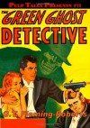 Pulp Tales Presents #19: The Green Ghost Detective - G.T. Fleming-Roberts