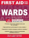 First Aid for the Wards - Tao T. Le, Vikas Bhushan