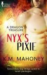 Nyx's Pixie - K.M. Mahoney
