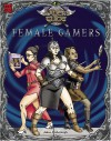 The Slayer's Guide to Female Gamers - James 'Grim' Desborough, Brent Chumley