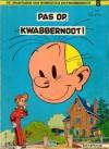 Pas op, Kwabbernoot (Robbedoes en Kwabbernoot, #8) - André Franquin