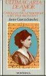 Última carta de amor de Carolina von Günderrode a Bettina Brentano - Javier García Sánchez