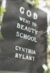 God Went to Beauty School - Cynthia Rylant