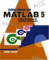 Getting Started with MATLAB 5: A Quick Introduction for Scientists and Engineers - Rudra Pratap