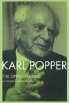 The Open Universe: An Argument for Indeterminism from the PostScript to the Logic of Scientific Discovery - Karl Popper