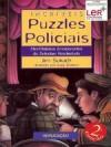 Incríveis Puzzles Policiais: Mini-mistérios Emocionantes - Jim Sukach