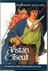 Tristan & Iseult - Rosemary Sutcliff