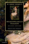 The Cambridge Companion to Shakespearean Tragedy - Claire McEachern