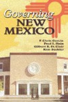 Governing New Mexico - F. Chris Garcia