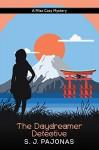 The Daydreamer Detective: A Miso Cozy Mystery (Miso Cozy Mysteries Book 1) - S. J. Pajonas