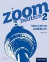 Zoom Deutsch 2: Foundation Workbook (8 Pack) - Oliver Gray