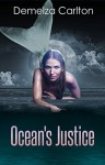 Ocean's Justice (Turbulence and Triumph Book 1) - Demelza Carlton
