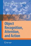 Object Recognition, Attention, and Action - Naoyuki Osaka, Ingo Rentschler, Irving Biederman