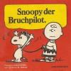 Snoopy der Bruchpilot - Charles M. Schulz