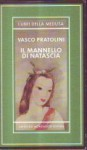 Il mannello di Natascia - Vasco Pratolini