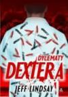 Dylematy Dextera - Jeff Lindsay