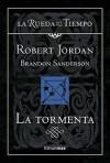 La tormenta (La Rueda del Tiempo, #18) - Robert Jordan, Brandon Sanderson, Mila López