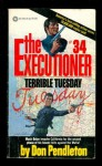The Executioner #34: Terrible Tuesday - Don Pendleton