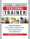 Become a Certified Personal Tr - Robert Wolff