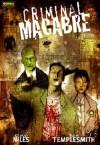 Criminal Macabre: Un caso de Cal Mcdonald - Steve Niles, Ben Templesmith
