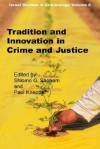 Tradition and Innovation in Crime and Criminal Justice - S. Giora Shoham