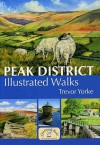 Peak District Illustrated Walks (Walking Guide) - Trevor Yorke