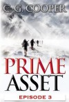 Prime Asset: Episode 3 (The Corps Justice Series, #3) - C.G. Cooper