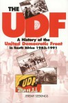 The UDF: A History of the United Democratic Front in South Africa, 1983�1991 - Jeremy Seekings