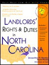 Landlords' Rights & Duties in North Carolina: With Forms - Jacqueline D. Stanley, Mark Warda