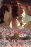 Red Rock North - Karen Kennedy Samoranos, Annie Seaton