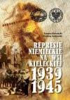 Represje niemieckie na wsi kieleckiej 1939–1945 - Andrzej Jankowski, Tomasz Domański