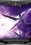 Heliosphere 2265, Volume 6: The Captain's Burden (Science Fiction) - Andreas Suchanek, Arndt Drechsler, Anja Dyck, Damian Harrison