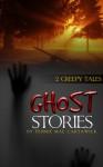 GHOST STORIES - Pennie Mae Cartawick