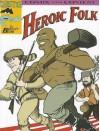 Heroic Folk: Comix with Content - Bentley Boyd